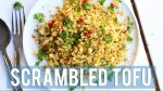 SCRAMBLED TOFU | Vegan Breakfast Ideas